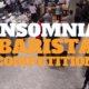 Insomnia Barista Jam Video