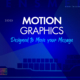 Lensmen: Motion Graphics - Designed to Move Your Message